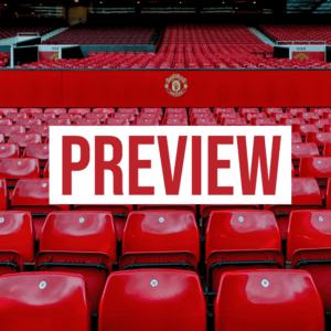 Preview: Manchester United – Aston Villa
